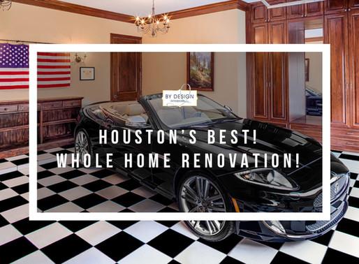 2014 Houston's Best! Whole home renovation!
