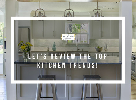 Let's review the top kitchen trends!