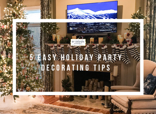 5 Easy Holiday Party Decorating Tips From Our Interior Designers to You!