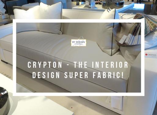 Crypton – The Interior Design Super Fabric!