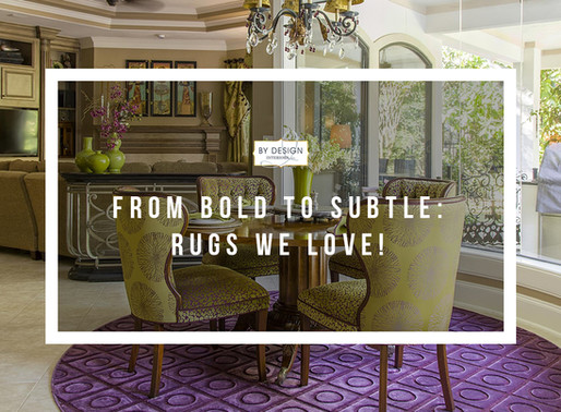 From Bold to Subtle – Rugs We Love!