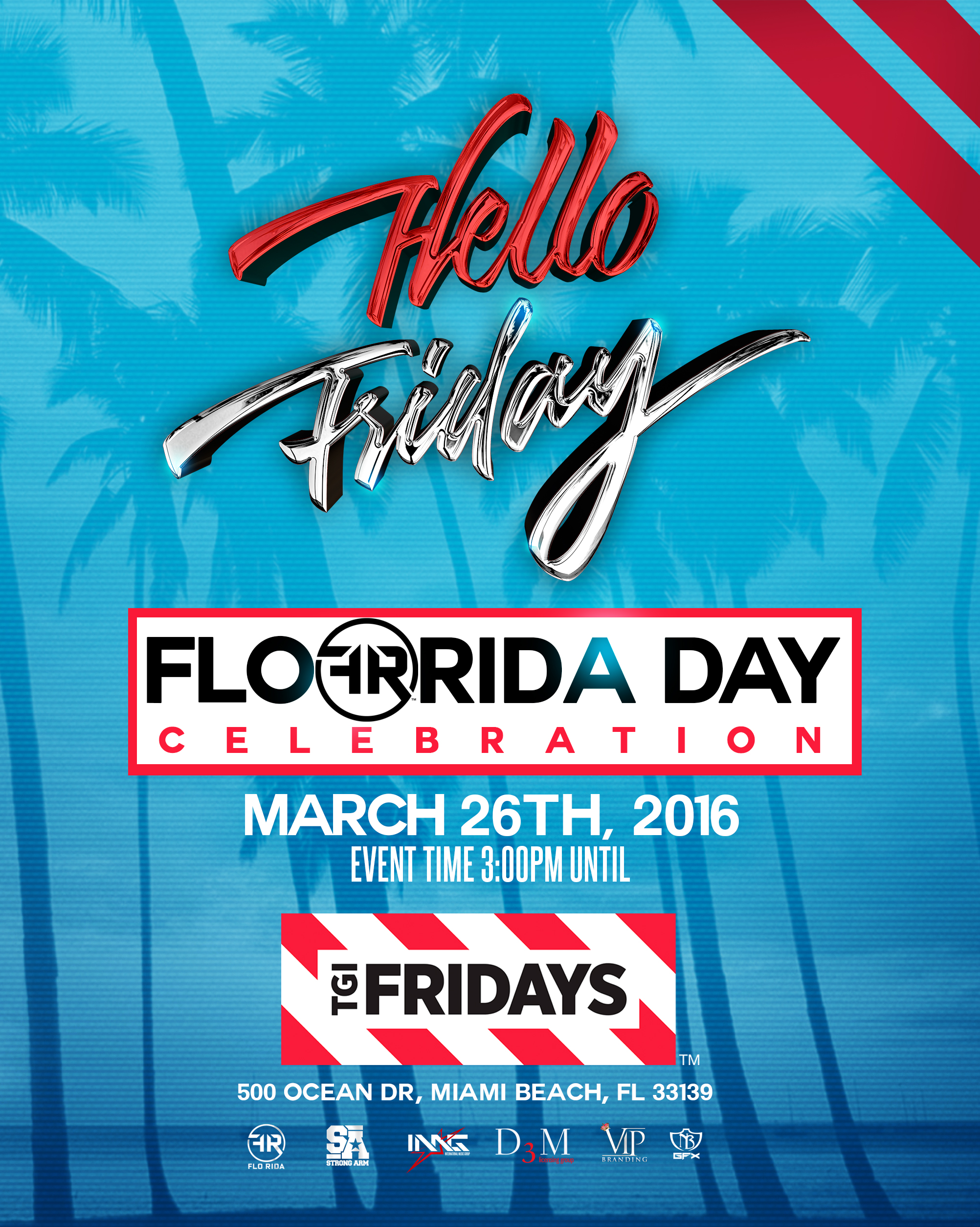 Hello Fridays Flo Rida Day Signage
