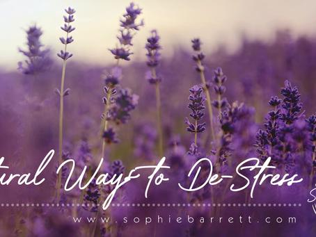 Natural Ways To De-Stress.