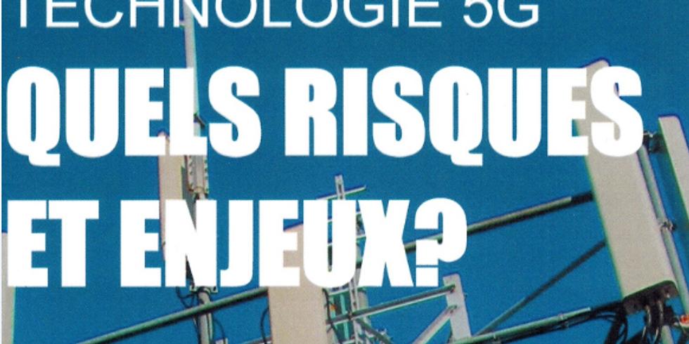 5G : QUELS RISQUES ET ENJEUX ?