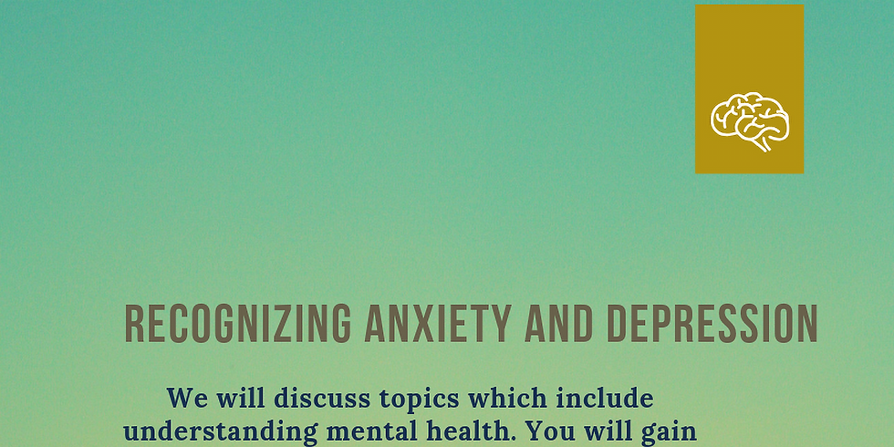 Recognizing Anxiety and Depression