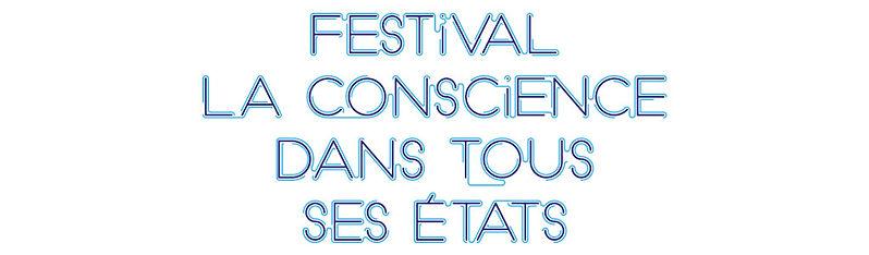 Festival la Conscience dans tous ses Etats