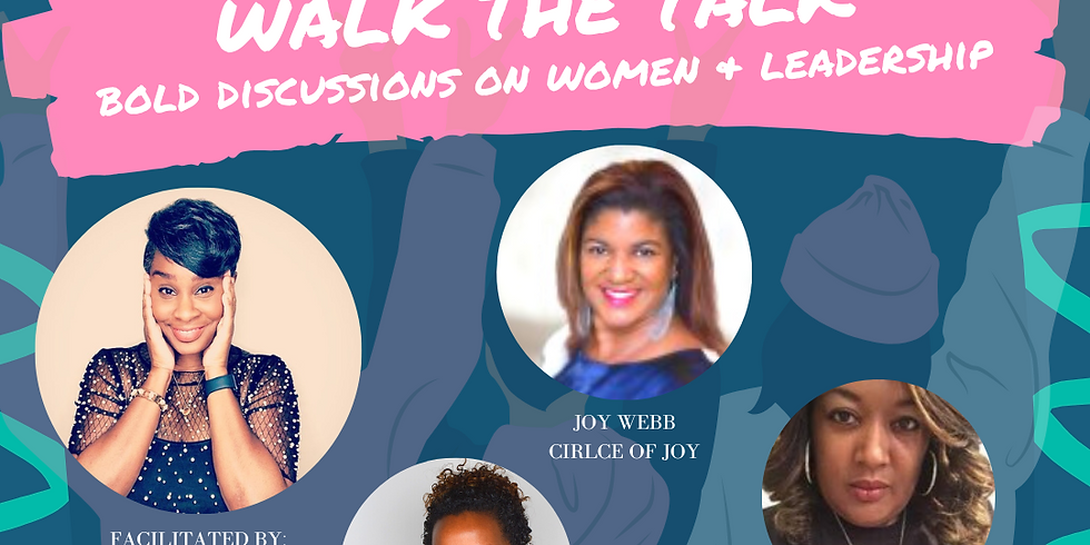 Women Leaders Walk the Talk: Bold Discussions on Women & Leadership (1)