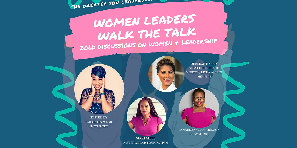 Women Leaders Walk the Talk: Bold Discussions on Women & Leadership