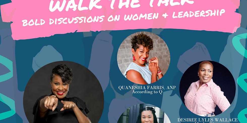 Women Leaders Walk the Talk