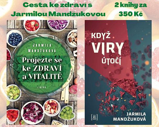 Cesta ke zdraví s Jarmilou Mandžukovou