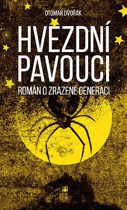 Hvězdní pavouci, román o zrazené generaci