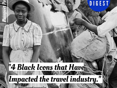 4 Black Icons that Have Impacted the Travel Industry