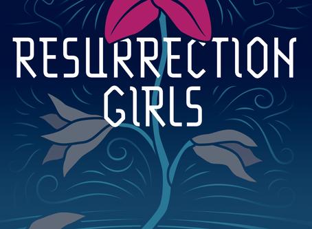 RESURRECTION GIRLS Reader's Guide