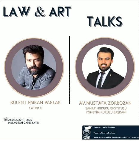 Başarılı oyuncu Bülent Emrah Parlak Law&Art Talks programımıza konuk oldu..