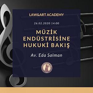 """Law&Art Academy programımız kapsamında """"Müzik Endüstrisine Hukuki Bakış"""" konulu eğitim verilecek!"""