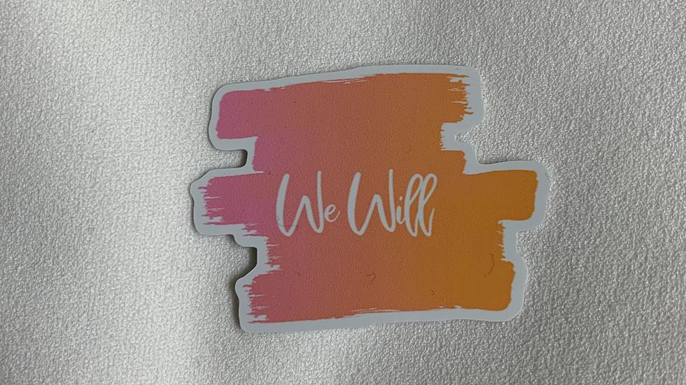 We Will Logo Sticker