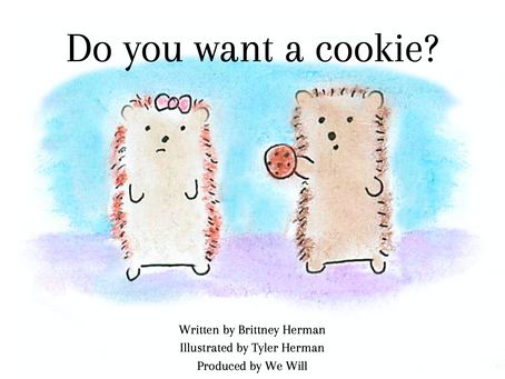 Do You Want a Cookie? - We Will's new children's book