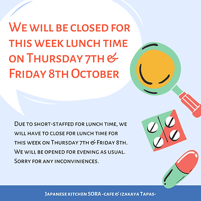 We will be closed for lunch time on Thursday 7th & Friday 8th October.png