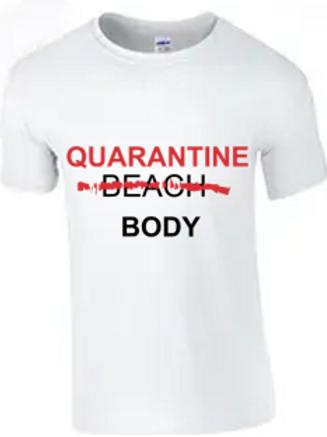 Quarantine Body Shirt
