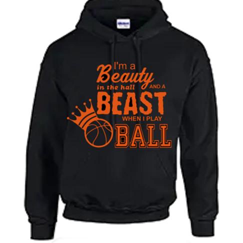 Beast When I Play Ball Sweatshirt