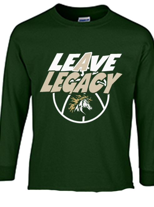 Leave A Legacy Long Sleeve