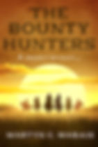 The Bounty Hunters novella by Martyn C. Marais