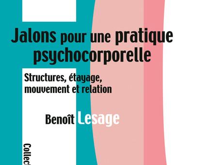 """""""Jalons pour une pratique psychocorporelle"""" de Benoît Lesage"""