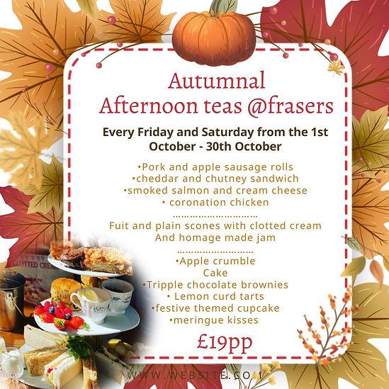 Autumnal Afternoon teas.jpeg