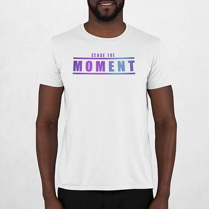 """""""Cease The Moment"""" Next Level Unisex Cotton T-Shirt"""