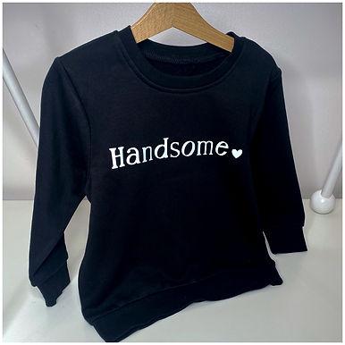 Handsome Sweatshirt
