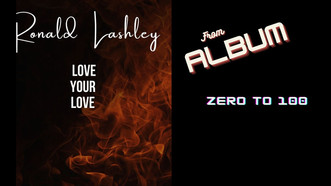 New Single Love Your Love by Ronald Lashley Out Now!