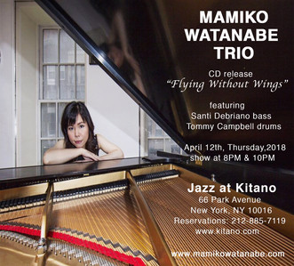 Mamiko Watanabe  trio CD released with Performance at The Jazz at Kitano