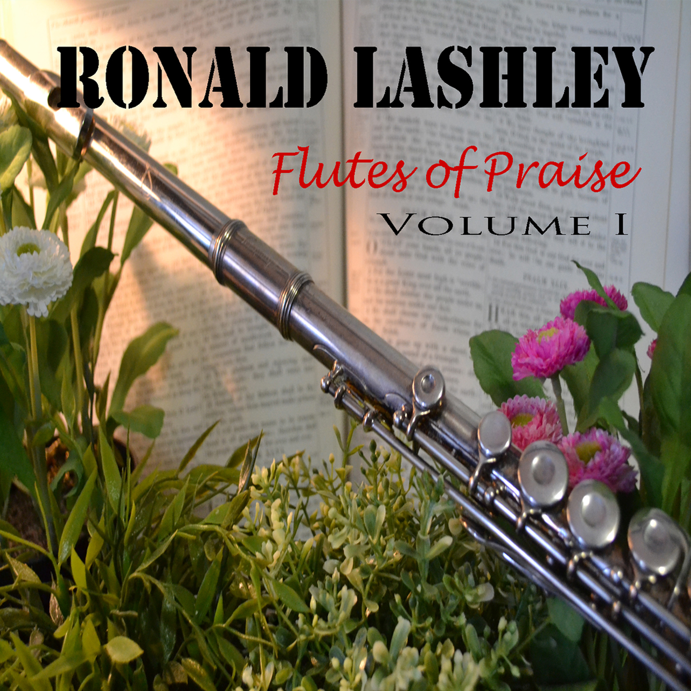 Flutes of Praise_ Roanld Lashley