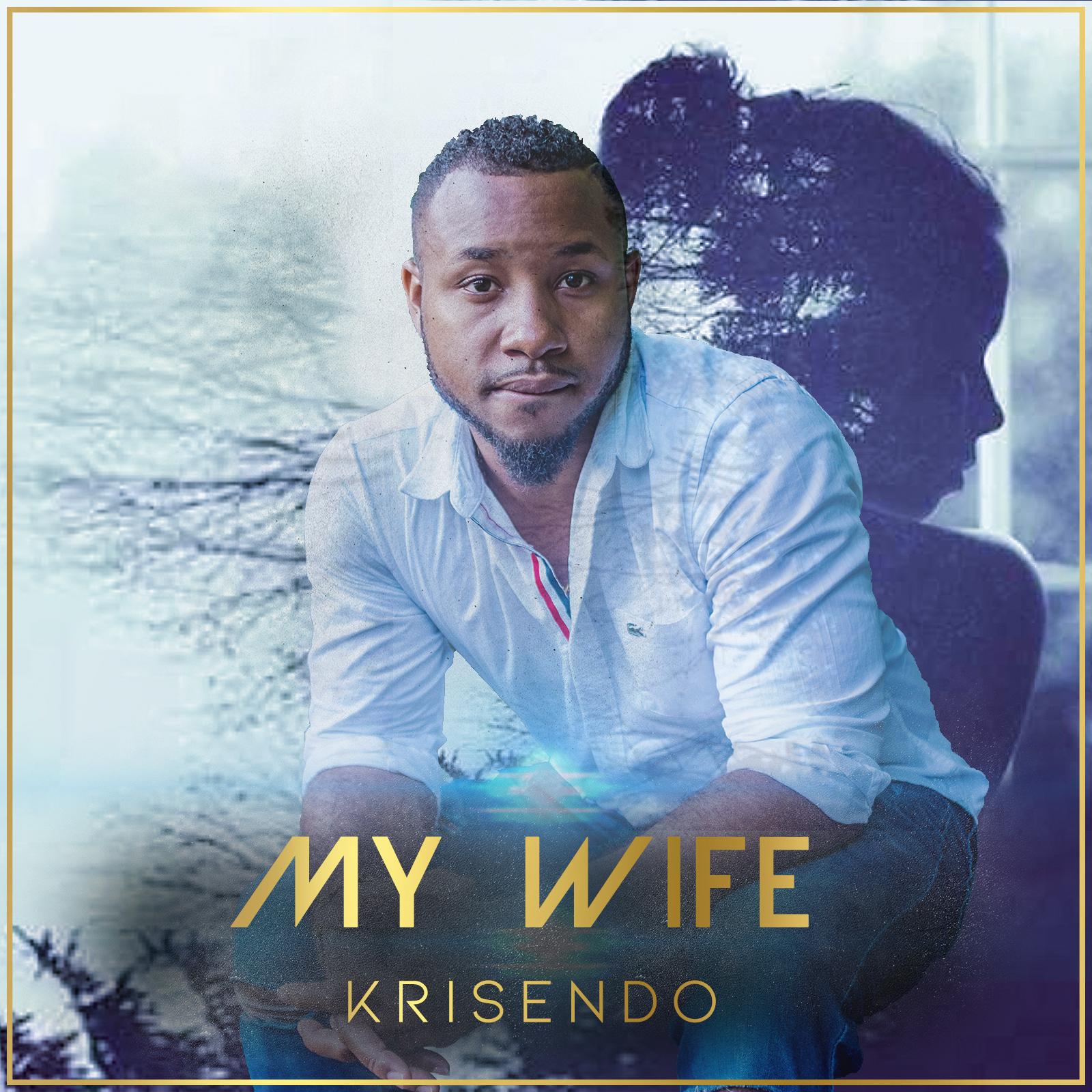 My Wife- Krisendo
