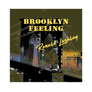 "Ronald Lashley releases New Album ""Brooklyn Feeling"""