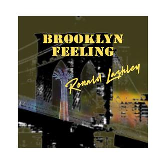"Ronald Lashley releases New Album ""Brooklyn Feeling"""