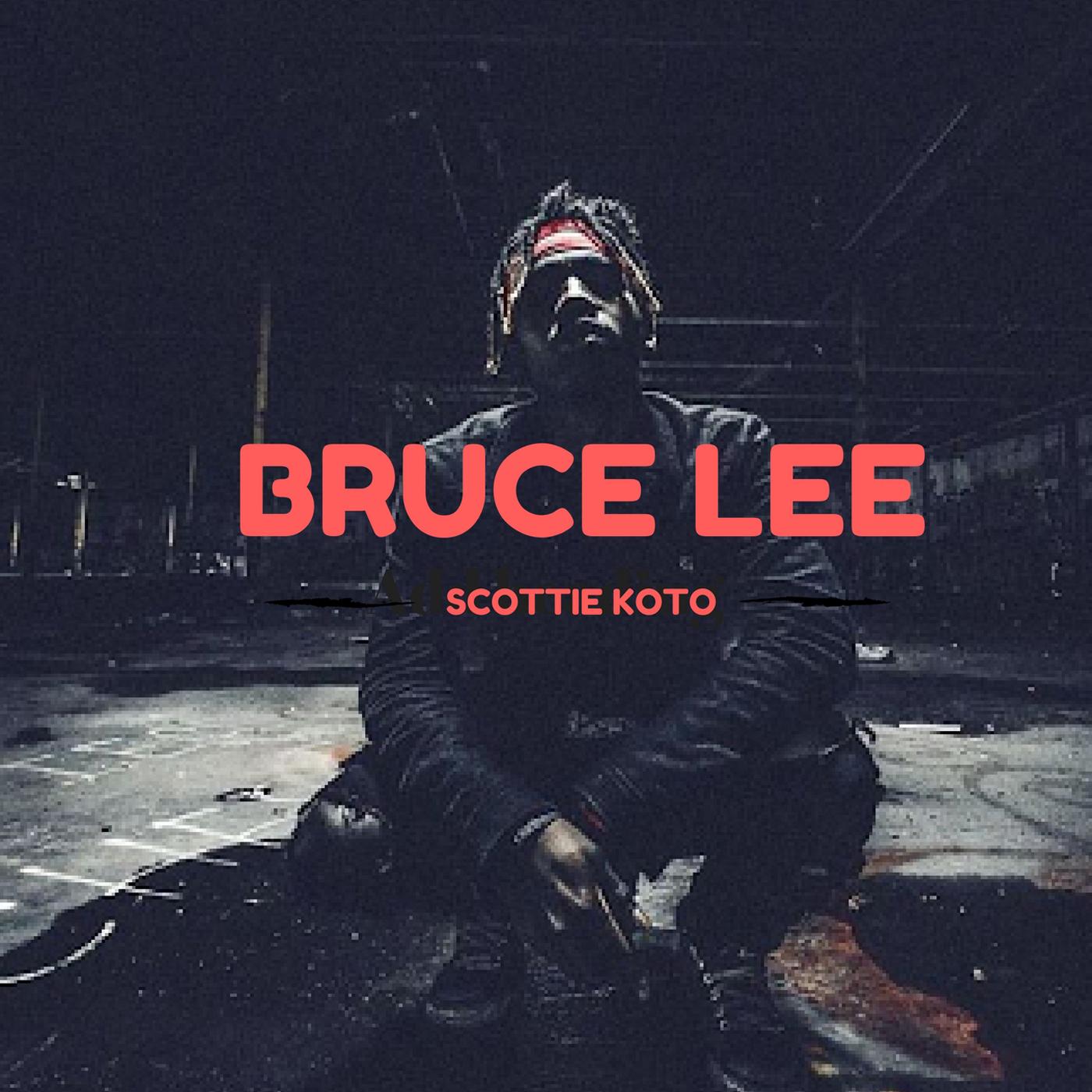 Scottie Koto_ Bruce Lee