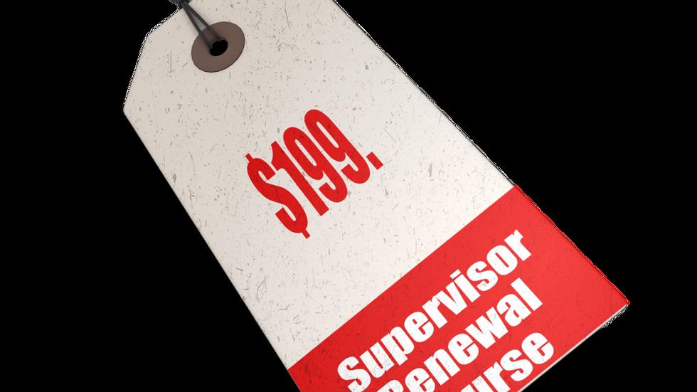 Supervisor Renewal Course
