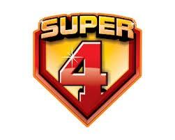 SUPER 4 UPDATE