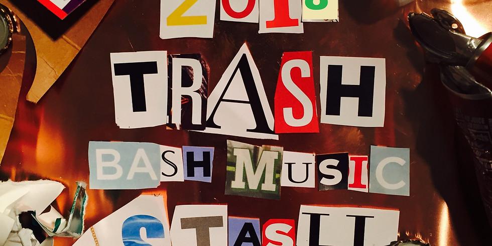 Trash Bash Music Stash 2018!