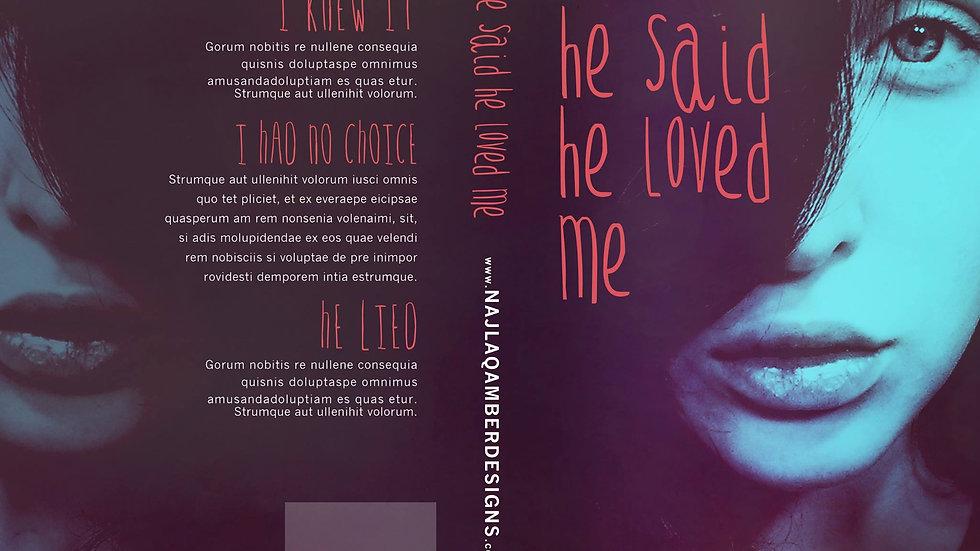 PC#0140 - He Said He Loved Me