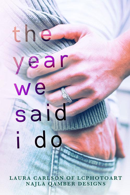 PC#0025 - The Year We Said I Do