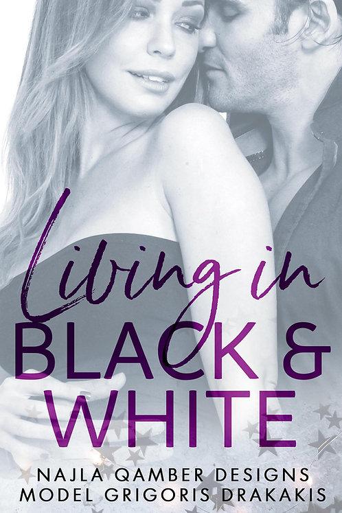 PC#0123 - Living in Black & White