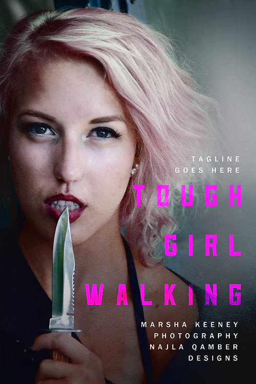 PC#0097 - Tough Girl Walking
