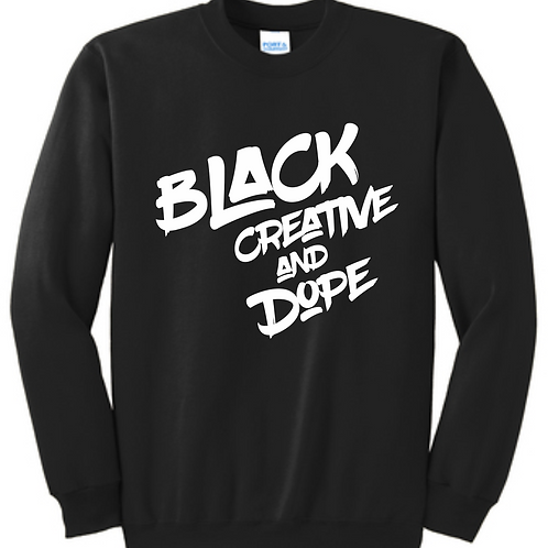 Black Creative Dope Sweatshirts