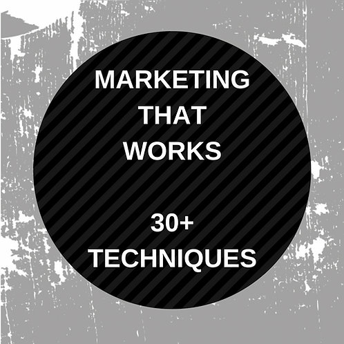 30+ Marketing techniques that work when you do