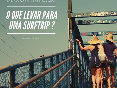 5 DICAS PARA SURFTRIP - O que levar?