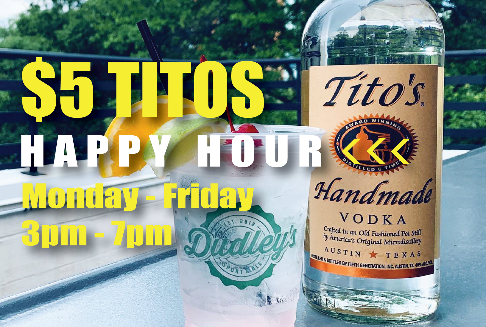 $5 Titos Happy Hour