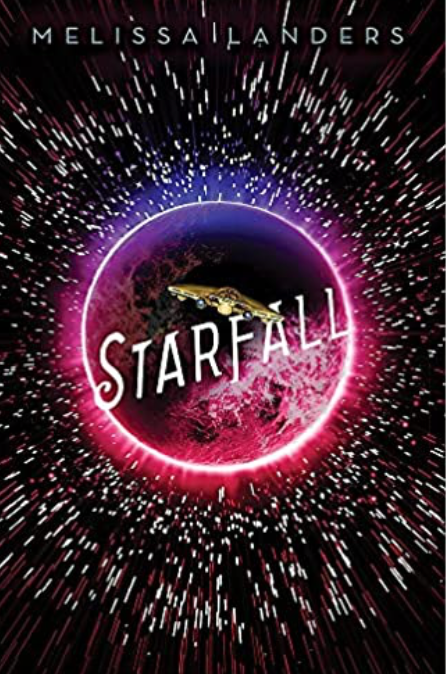 Starfall, A Starlight Novel, Book 2