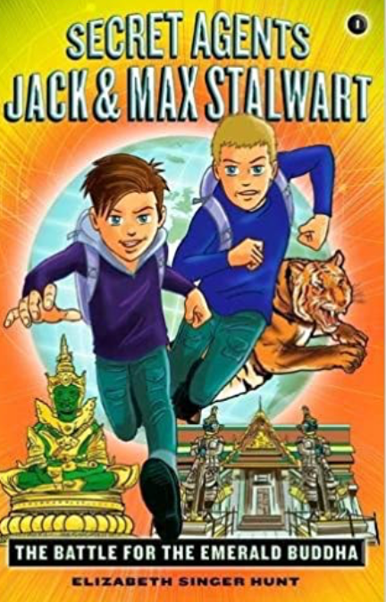 Secret Agents Jack and Max Stalwart: Book 1: The Battle for the Emerald Buddha